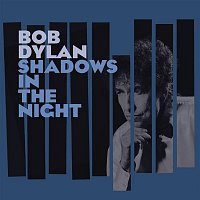 Bob Dylan – Shadows in the Night – CD