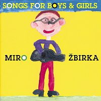 Miroslav Žbirka – Songs for boys and girls – CD
