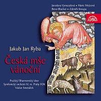 Pražský filharmonický sbor, Symfonický orchestr hl. m. Prahy (FOK), Václav Smetáček – Ryba: Česká mše vánoční – CD