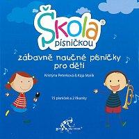 Kristýna Peterková, Kája Mařík – Škola písničkou - zábavně naučné písničky pro děti – CD