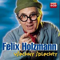 Felix Holzmann – Všechny šplechty Komplet 5CD – CD