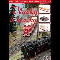 Různí interpreti – Vláčky & hračky (Magický svět železničních a automobilových modelů) – DVD