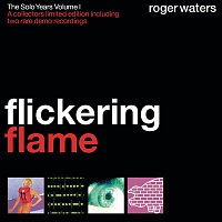 Roger Waters – Flickering Flame - The Solo Years, Volume 1 – CD
