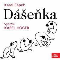 Karel Čapek, Karel Höger – Čapek: Dášeňka – CD