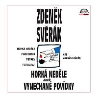 Zdeněk Svěrák – Svěrák: Horká neděle aneb Vynechané povídky – CD