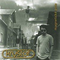Kryštof – Magneticke Pole – CD