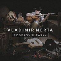 Vladimír Merta – Podkrovní pásky – CD