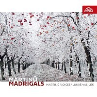 Martinů Voices, Lukáš Vasilek – Martinů: Madrigaly – CD