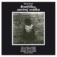 Karel Kryl – Bratříčku, zavírej vrátka. Limitovaná edice – CD