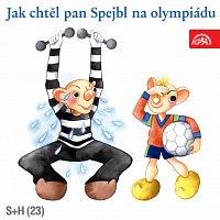 Divadlo S+H – Jak chtěl pan Spejbl na olympiádu – CD