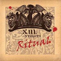 Xiii. Stoleti – Rituál – CD