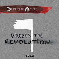 Depeche Mode – Where's the Revolution (Remixes) – LP