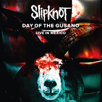 Slipknot – Day Of The Gusano [Live] – CD+DVD
