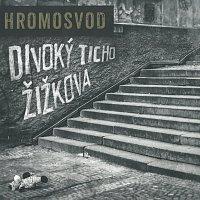 Hromosvod – Divoký ticho Žižkova – CD