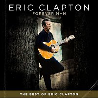 Eric Clapton – Forever Man – CD