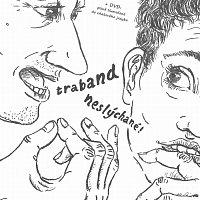 Traband – Neslýchané! – CD+DVD