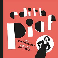 Edith Piaf – 100eme anniversaire - Best of 40 titres – CD