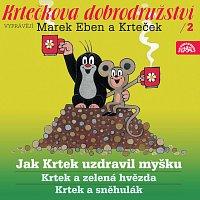 Marek Eben Marek, Anička Slováčková – Miler: Krtkova dobrodružství 2 Jak Krtek uzdravil myšku – CD