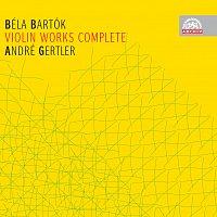 André Gertler – Bartók: Skladby pro housle a orchestr, housle a klavír - komplet – CD