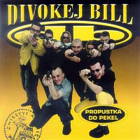 Divokej Bill – Propustka do pekel – CD