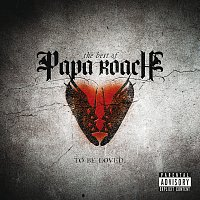 Papa Roach – To Be Loved: The Best Of Papa Roach [Explicit Version] – CD