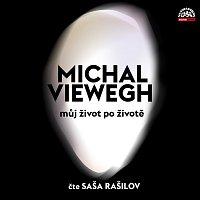 Alexandr Rašilov – Viewegh: Můj život po životě – CD
