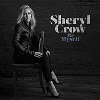 Sheryl Crow – Be Myself – CD