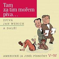 Jan Werich – Tam za tím mořem piva... – CD