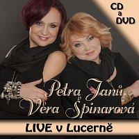 Petra Janů, Věra Špinarová – LIVE v Lucerně – CD+DVD