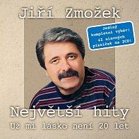 Jiří Zmožek – Největší hity - Už mi lásko není 20 let – CD