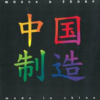 Mňága a Žďorp – Made in China – CD
