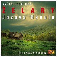 Lenka Vlasáková – Legátová: Želary - Jozova Hanule – CD-MP3