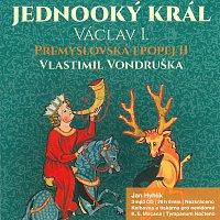 Jan Hyhlík – Přemyslovská epopej II - Jednooký král Václav I. (MP3-CD) – CD-MP3