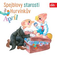 Miloš Kirschner, Helena Štáchová, Milan Klásek – Spejblovy starosti a Hurvínkův apríl – CD