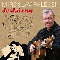Miroslav Paleček – Ježkárny – CD