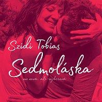 Szidi Tobias – Sedmoláska – CD