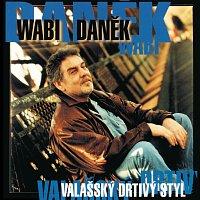 Wabi Daněk – Valassky drtivy styl – CD