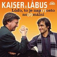 Oldřich Kaiser, Jiří Lábus – Kaiser, Lábus: Lůďo, to je nap(r)osto no(r)mální a další povedené scénky – CD
