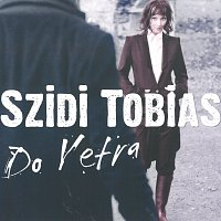 Szidi Tobias – Do vetra – CD