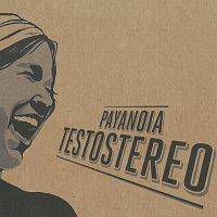PayaNoia – Testostereo – CD