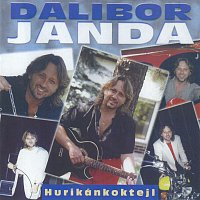 Dalibor Janda – Hurikánkoktejl (Best Of...) – CD