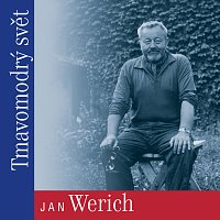 Jan Werich – Tmavomodrý svět – CD