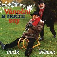 Jaroslav Uhlíř, Zdeněk Svěrák – Vanocni a nocni sny – CD