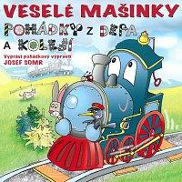 Josef Somr – Veselé mašinky - pohádky z depa a kolejí – CD