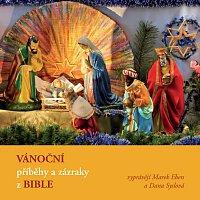 Marek Eben, Dana Syslová – Vánoční příběhy a zázraky z Bible – CD