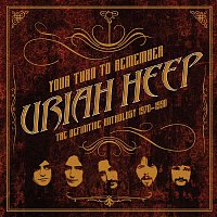 Uriah Heep – Your Turn to Remember: The Definitive Anthology 1970 - 1990 – CD