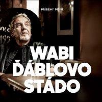 Wabi Daněk, Ďáblovo stádo – Příběhy písní – CD