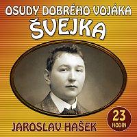 Různí interpreti – Hašek: Osudy dobrého vojáka Švejka – CD-MP3