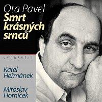 Karel Heřmánek, Miroslav Horníček – Pavel: Smrt krásných srnců – CD
