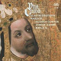 Různí interpreti – Vita Caroli - Vlastní životopis Karla IV. + Hudba na dvoře Karla IV. – CD